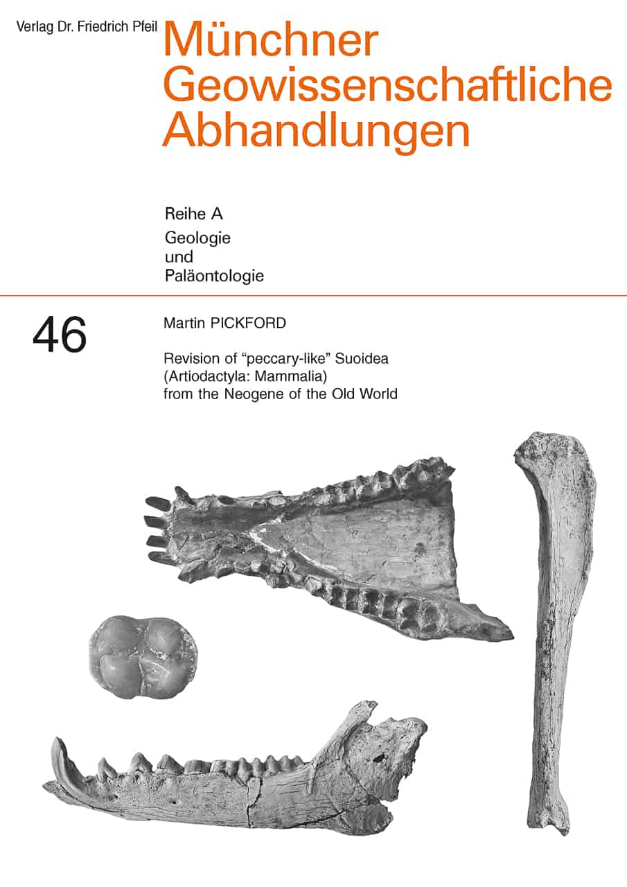 "Revision of ""peccary-like"" Suoidea (Artiodactyla: Mammalia) from the Neogene of the Old World"