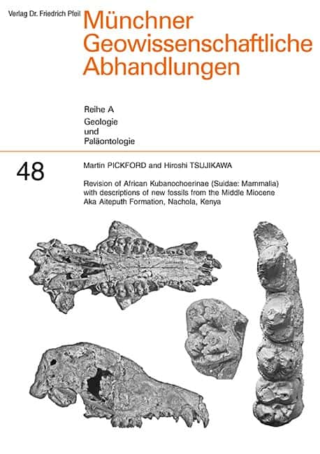 Revision of African Kubanochoerinae (Suidae: Mammalia) with descriptions of new fossils from the Middle Miocene Aka Aiteputh Formation, Nachola, Kenya